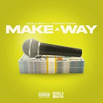 Make a Way (feat. TrapArt Pherb)