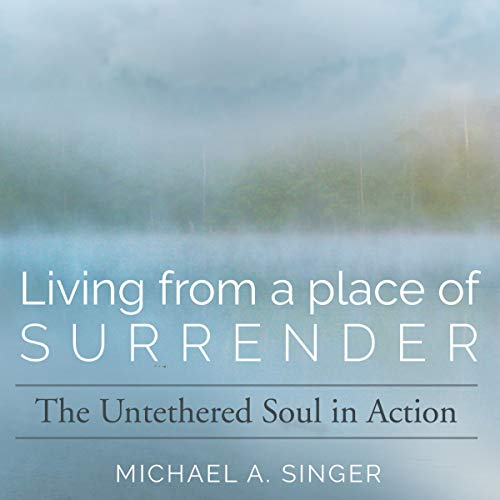 Living from a Place of Surrender  By  cover art
