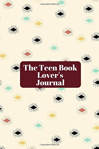 The Teen Book Lover's Journal: Kids' Reading Record Book, Track Your Child's Activities During Your Absence, Record the books you have read, Kid's ... (Kids' Reading Record Logbook, Band 49)