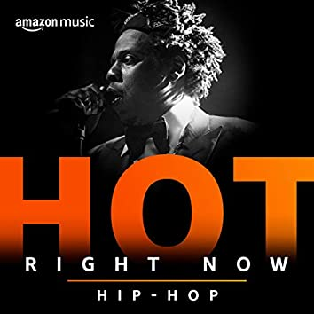 Hot Right Now Hip-Hop
