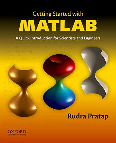 Getting Started with MATLAB: A Quick Introduction for...