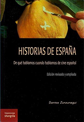 Historias de España. De qué hablamos cuando hablamos de cine español (Hispanoscope)
