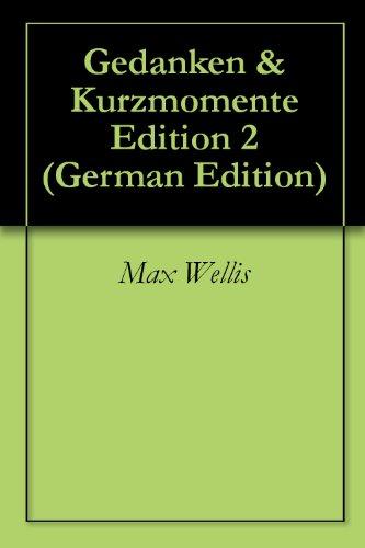Gedanken & Kurzmomente Edition 2 (German Edition)