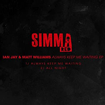 Keep Me Waiting EP