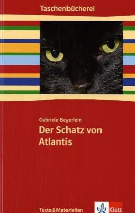 Der Schatz von Atlantis: (gekürzte Fassung) Klasse 5/6 (Taschenbücherei. Texte & Materialien)