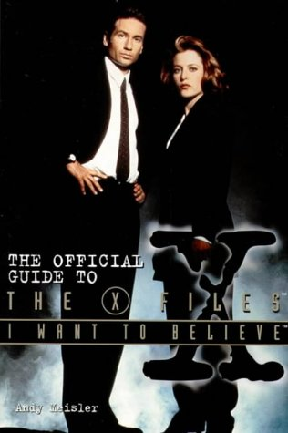 I Want to Believe: Official Guide to the X-Files, Vol. 3