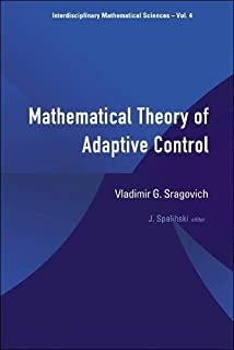 Mathematical Theory Of Adaptive Control