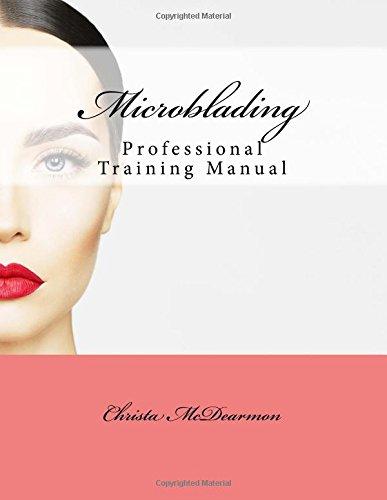 Microblading: Professional Training Manual