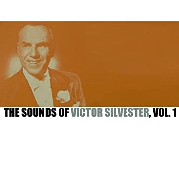 The Sounds of Victor Silvester, Vol. 1