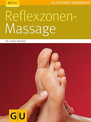 Wagner, Franz<br />Reflexzonen-Massage - jetzt bei Amazon bestellen