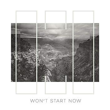 Won't Start Now (feat. Billy DiMirra)