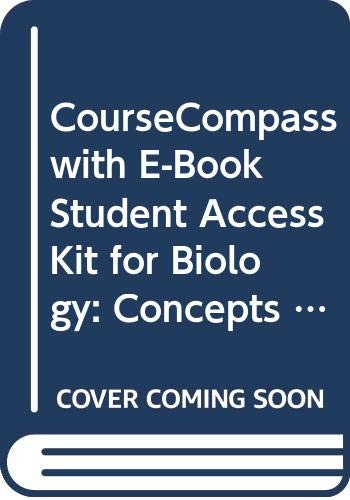 CourseCompass Student Access Kit for Biology: Concepts & Connections w/eBook, 6e
