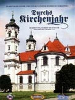 DURCH'S KIRCHENJAHR - arrangiert für Steirische Handharmonika - Diat. Handharmonika - mit CD [Noten / Sheetmusic]