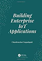 Building Enterprise IoT Applications Front Cover