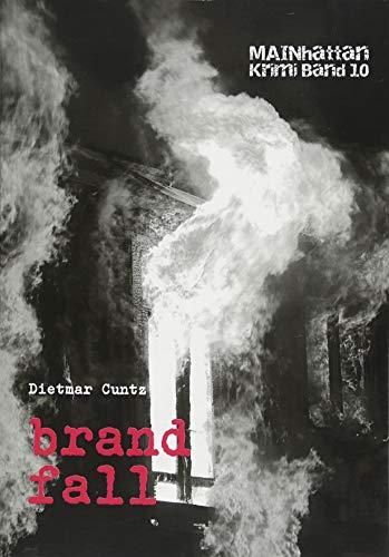 Buchseite und Rezensionen zu 'brandfall: Mainhattan Krimi Band 10' von Dietmar Cuntz