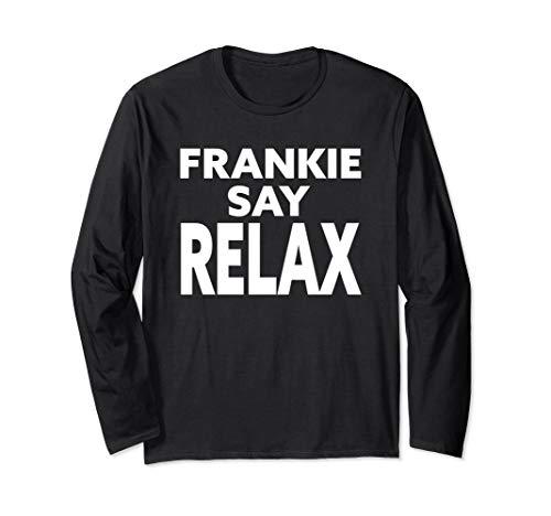 Frankie Say Relax Unisex Black Sweatshirt - S to 2XL