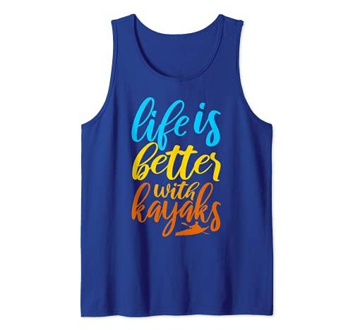 Kayak Lover Kayaker La vida es mejor con los kayaks Camiseta sin Mangas