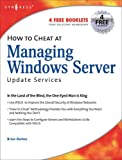 How to Cheat at Managing Windows Server Update Services (Volume 1) (How to Cheat, Volume 1)