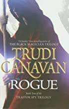 The Rogue: The Traitor Spy Trilogy: Book Two by Canavan, Trudi (2012)