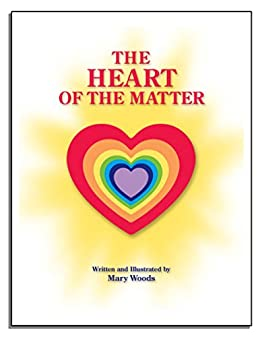 The Heart Of The Matter by [Mary Woods]