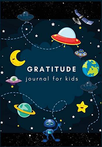 Gratitude Journal For Kids: Boy Space Moon Star : Gratitude Journal For Boys, Daily Writing Today I am grateful for....Gratitude Journal Notebook ... Notebook For Children Boys Girls) (Volume 9).
