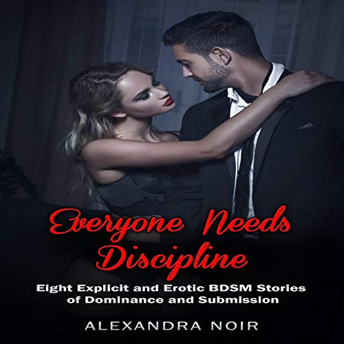 Everyone Needs Discipline Audiobook By Alexandra Noir cover art