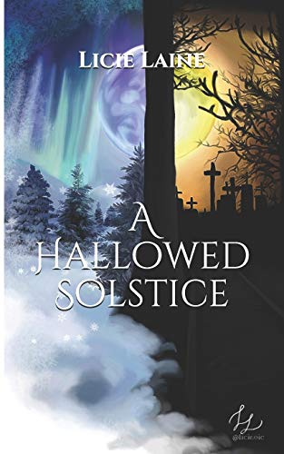A Hallowed Solstice (Hallowed Holidays)
