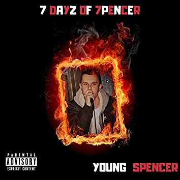 7 Dayz of 7pencer