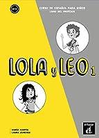 Lola y Leo: Libro del profesor 1 (A1.1)