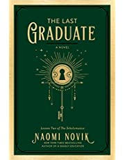 The Last Graduate: A Novel (The Scholomance Book 2) (English Edition)