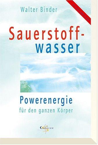 Sauerstoffwasser. Powerenergie für den Körper