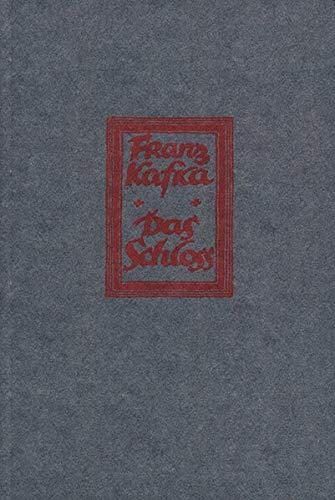 Das Schloss: Faksimilenachdruck der Erstausgabe des Buchdrucks von 1926