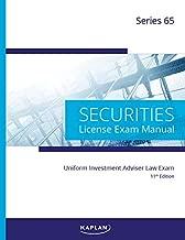 Kaplan Series 65License Exam Manual, 11th Edition (Paperback): Comprehensive Securities Licensing Exam Manual –Updated Securities Representative Book with SIE Practice Exam