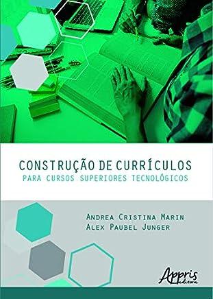 Construção De Currículos Para Cursos Superiores Tecnológicos