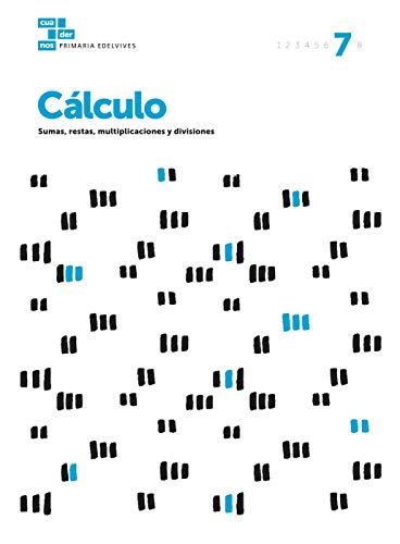 Cuadernos Cálculo 7 (Cuadernos de cálculo)