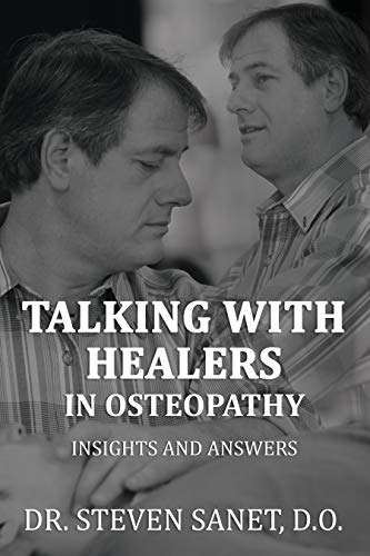 Talking with Healers in Osteopathy Insights and Answers (English Edition)