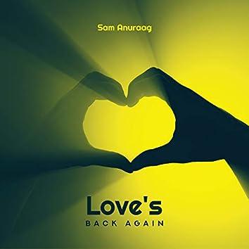 Love's Back Again