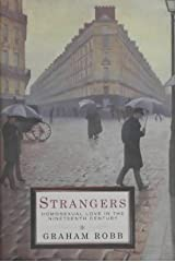 Strangers: Homosexual Love in the Nineteenth Century Hardcover
