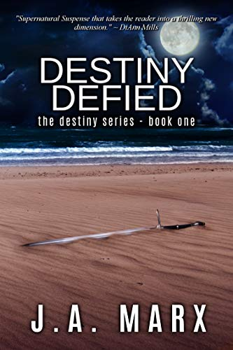 Destiny Defied (The Destiny Series Book 1)