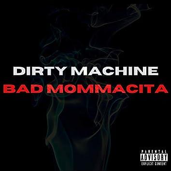 Bad Mommacita
