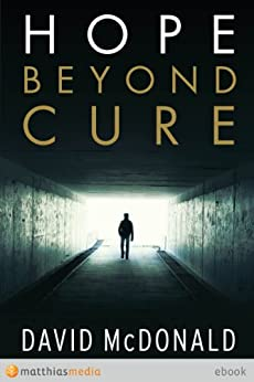 Hope Beyond Cure by [David McDonald]