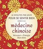 10 minutes par jour pour se sentir bien grâce à la médecine chinoise Minceur. Énergie. Bien-être