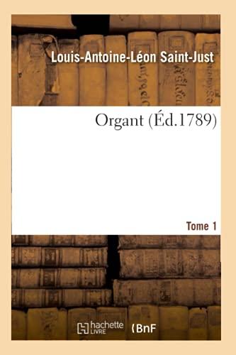 Organt. Tome 1 (Éd.1789) (Litterature)