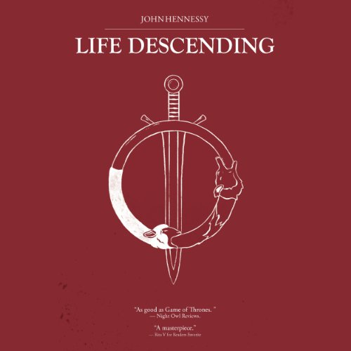 Life Descending Audiobook By John Hennessy cover art