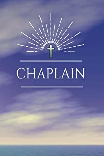 Chaplain: Blank Journal with Inspirational Bible and Religious Quotes on the Inside, Chaplain Appreciation Gift