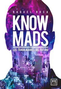 Knowmads (Acci??n Empresarial) (Spanish Edition) by Raquel Roca (2016-01-05)