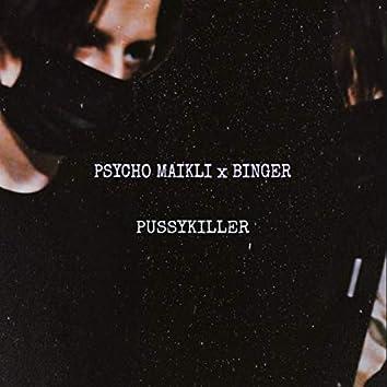 Pussykiller (feat. Binger)