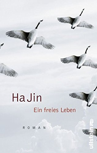 Buchseite und Rezensionen zu 'Ein freies Leben: Roman' von  Ha Jin