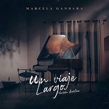 Un Viaje Largo (Versión Acústica)