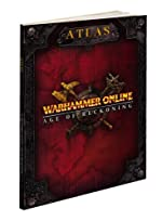 Warhammer Online - Age of Reckoning Atlas: Prima Official Game Guide de Mike Searle